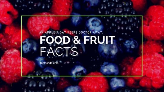 Amazing food & fruit facts
