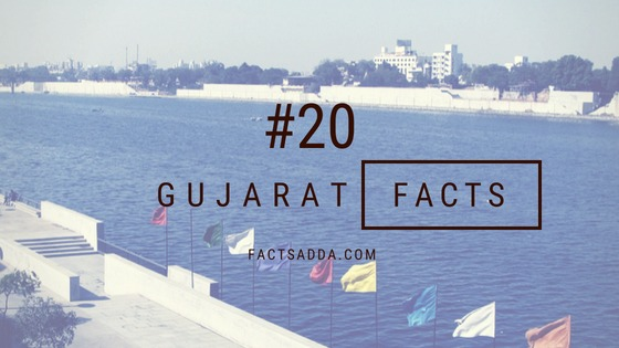20 Amazing Facts about Gujarat